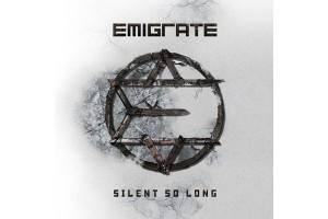 """EMIGRATE: Album """"Silent So Long"""" ist heute erschienen"""