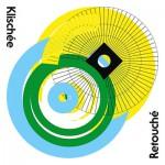 """Klischée releast Remix EP """"Retouché"""""""