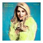 Meghan Trainor mit neuer Single und Majordebütalbum