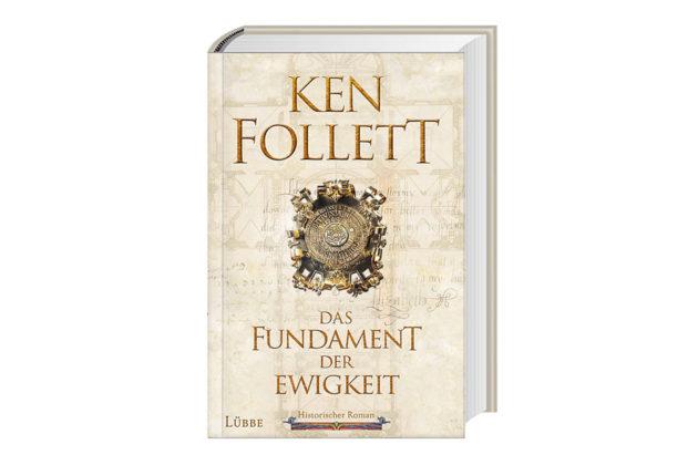 Das Fundament der Ewigkeit von Ken Follett