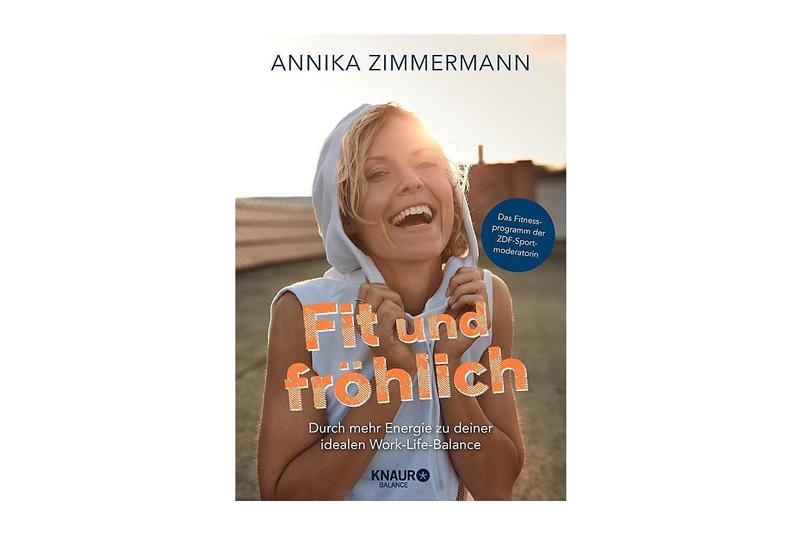 """""""Fit und fröhlich"""" von Annika Zimmermann"""