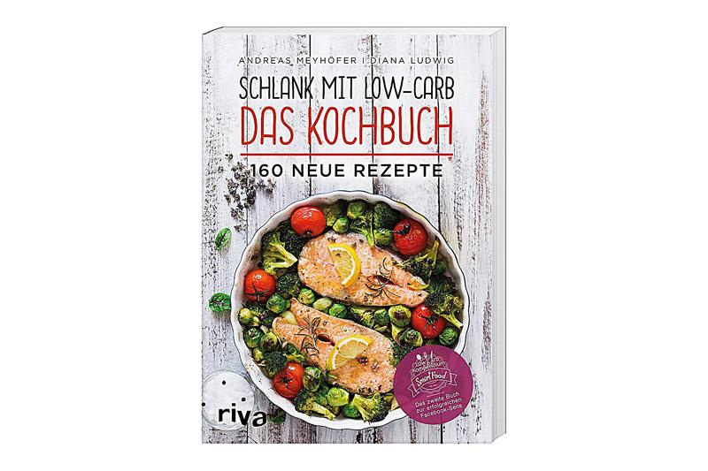 """""""Schlank mit Low-Carb - Das Kochbuch"""" von Andreas Meyhöfer und Diana Ludwig"""