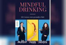 """""""Mindful Drinking"""" von Isabella Steiner und Katja Kauf."""