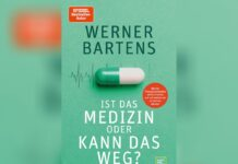 """""""Ist das Medizin oder kann das weg?"""" von Werner Bartens beschäftigt sich mit unnötigen Therapien oder Operationen."""